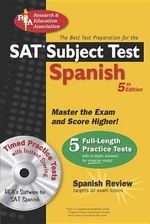 SAT Subject Test: Spanish : The Best Test Prep for the SAT - G M Hammitt
