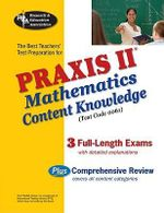 Praxis II Mathematics Content Knowledge Test : Test Code 0061 - Mel Friedman