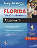 Florida Algebra I End-Of-Course Assessment : Test Prep - Rea