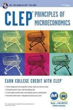 CLEP(R) Principles of Microeconomics Book + Online : CLEP - Staff of Research & Education Association