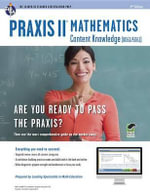 Praxis II Math Content Knowledge (0061) with Online Practice Tests : 50 Activities for Ending the Day in a Positive Way - Rea