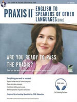 Praxis II English to Speakers of Other Languages (0361) 2nd Ed. - Dr Luis A Rosado