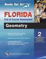 Florida Geometry End-Of-Course Assessment - Editors of Rea