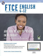Ftce English 6-12 W/ Online Practice Exams, 2nd Ed. - Alicia Mendoza