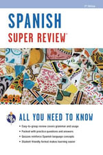 Spanish Super Review, 2nd Ed. - Staff of Rea