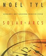 Solar Arcs : Astrology's Most Successful Predictive System - Noel Jan Tyl