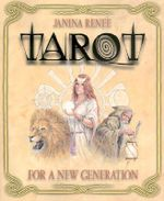 Tarot for a New Generation - Janina Renee