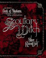 Solitary Witch : The Ultimate Book of Shadows for the New Generation - Silver RavenWolf