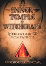 The Inner Temple of Witchcraft Meditation : CD Companion - Christopher Penczak