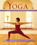 Yoga : Anytime, Anywhere - Carol Blackman