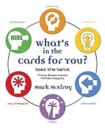 What's in the Cards for You? : Test the Tarot - Mark McElroy