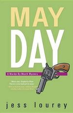May Day : A Murder-by-Month Mystery - Jess Lourey
