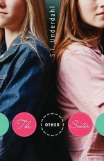 The Other Sister - S. T. Underdahl