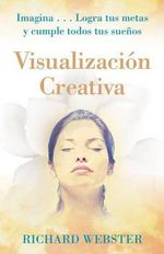 Visualizacion Creativa - Richard Webster