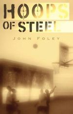 Hoops of Steel - John Foley