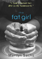 The Fat Girl :
