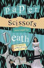 Paper, Scissors, Death : A Scrapbooking Mystery - Joanna Campbell Slan
