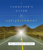 A Commuter's Guide to Enlightenment - Stewart Bitkoff