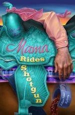 Mama Rides Shotgun : A Mace Bauer Mystery - Deborah Sharp