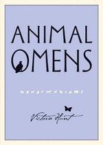 Animal Omens - Victoria Hunt
