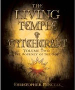 The Living Temple of Witchcraft : The Journey of the God - Volume 2 - Christopher Penczak