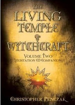 Living Temple of Witchcraft : CD Companion v. 2 - Christopher Penczak