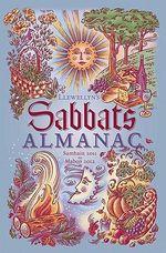 Llewellyn's Sabbats Almanac : Samhain 2011 to Mabon 2012