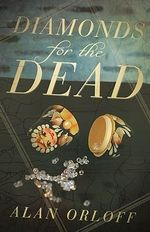 Diamonds for the Dead - Alan Orloff