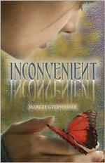 Inconvenient - Margie Gelbwasser