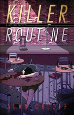 Killer Routine : A Last Laff Mystery - Alan Orloff