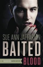 Baited Blood : A Madison Rose Vampire Mystery - Sue Ann Jaffarian