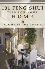 101 Feng Shui Tips for Your Home - Richard Webster