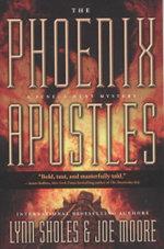 The Phoenix Apostles : A Seneca Hunt Mystery - Lynn Sholes