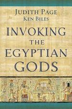 Invoking the Egyptian Gods - Judith Page