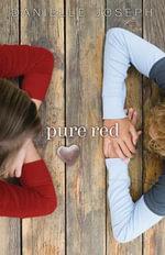 Pure Red - Danielle Joseph