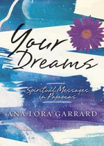 Your Dreams - Ana Lora Garrard