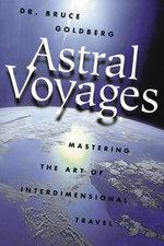 Astral Voyages - Bruce Goldberg
