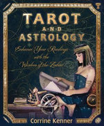 Tarot and Astrology - Corrine Kenner