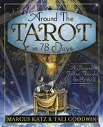 Around the Tarot in 78 Days - Marcus Katz