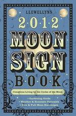 Llewellyn's 2012 Moon Sign Book - Llewellyn