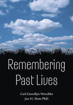 Remembering Past Lives - Carl Llewellyn Weschcke
