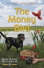 The Money Bird - Sheila Webster Boneham
