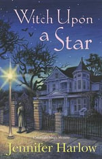 Witch Upon a Star : Midnight Magic Mystery - Jennifer Harlow