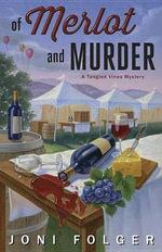 Of Merlot and Murder - Joni Folger