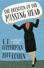 The Question of the Missing Head - E J Copperman