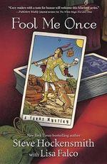 Fool Me Once : Tarot Mystery - Steve Hockensmith