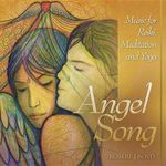 Angel Song : Music for Reiki, Meditation and Yoga - Robert J Boyd