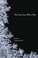 The View From Who I Was - Heather Sappenfield