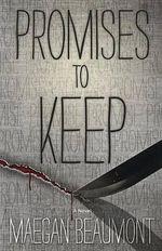 Promises to Keep : Sabrina Vaughn Novel - Maegan Beaumont