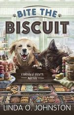 Bite the Biscuit : Barkery & Biscuits Mystery - Linda O Johnston
